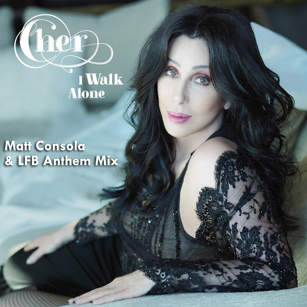 Cher-I-Walk-Alone-Anthem-2014-1000x1000